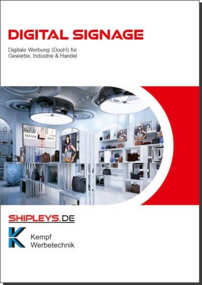 Shipleys GmbH - Kempf Werbetechnik - Digital Signage Broschüre